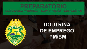 MÓDULO DE DOUTRINA DE EMPREGO PMPR